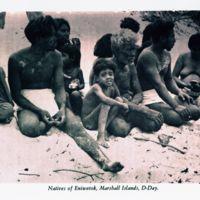 Natives of Eniwetak, Marshall Islands, D-Day