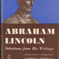 Abraham Lincoln: selections from his writings