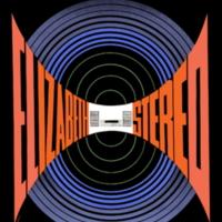 Elizabeth Stereo: Nowy świat dźwięków odkryje ci…