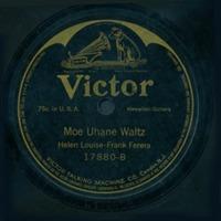 Moe Uhane Waltz