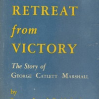 America's Retreat From Victory: The Story of George…