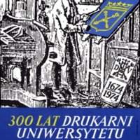 300 Lat Drukarni Uniwersytetu Jagiellonskiego