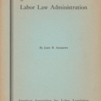 Major issues in labor law administration.