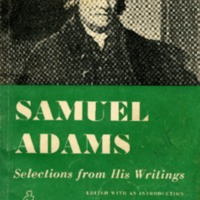 Samuel Adams; selections from his writings