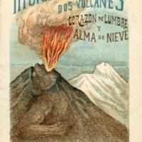 Historia de los Dos Volcanes: Corazon de Lumbre y Alma…