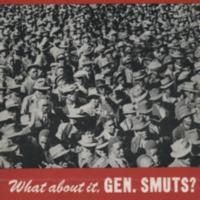 8 million demand freedom! What about it, Gen. Smuts?