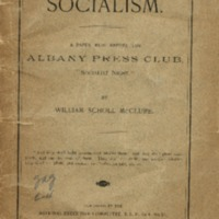 Socialism: a paper read before the Albany Press Club,…