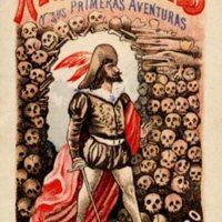 Hernan Cortes y Sus Primeras Adventuras