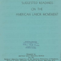 Suggested readings on the American Labor Movement.