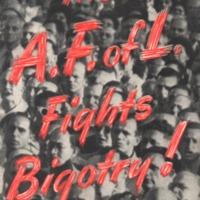 A. F. of L. fights bigotry!