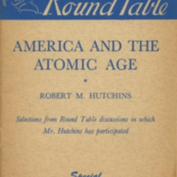 America and the atomic age: selections from Round Table…