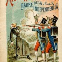 Miguel Hidalgo y Costilla Padre de la Independencia