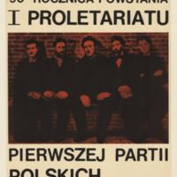 I Proletariatu pierwszej partii polskich robotników