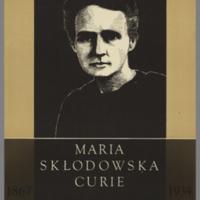 Maria Skłowdoska Curie, 1867-1934
