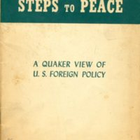 Steps to peace: a Quaker view of U.S. foreign policy