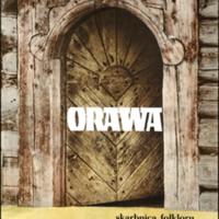 Orawa, Ziemia Krakowska: skarbnica folkloru kraina…