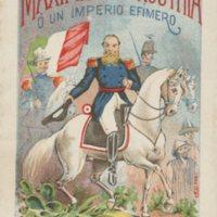 Maximiliano de Austria o Un Imperio Efimero