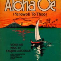 Aloha Oe Farewell to Thee / Words and Music by H.M.…