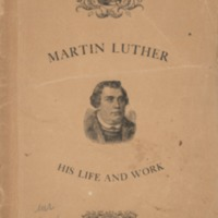 Martin Luther: a memorial sketch of his life and work.