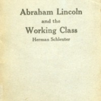 Abraham Lincoln and the working class.