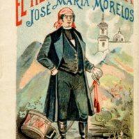 El Heroe de Cuautla, Jose Maria Morelos