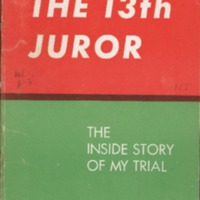 13th juror: the inside story of my trial.
