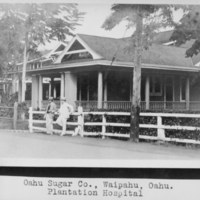 Oahu Sugar Company Plantation Hospital