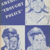 America's thought police: record of the Un-American…
