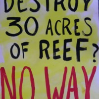 Destroy 30 acres of reef? No Way