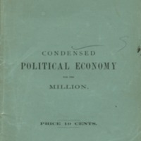 Condensed political economy for the million.