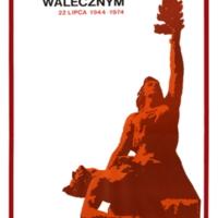Hołd Walecznym 22 Lipca 1944 -1974