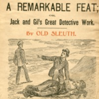Remarkable feat; or Jack and Gil's great detective work