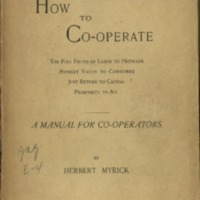 How to coöperate: the full fruits of labor to…