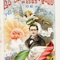 El 5 [Cinco] de Mayo de 1862 y El Sitio de Puebla