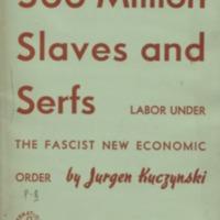 300 million slaves and serfs: labor under the fascist…