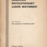 Toward an American revolutionary labor movement: draft…