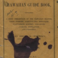Hawaiian guide book, for travelers: containing a brief…