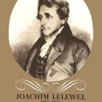 Joachim Lelewel 1786-1861: Uczony, Radykalny Polityk,…