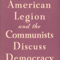 American Legion and the Communists discuss democracy: a…