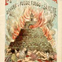 La Matanza de Chulula o Sangre y Fuego, Fuego y Sangre