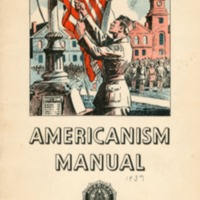 Americanism manual, to foster and perpetuate a one…